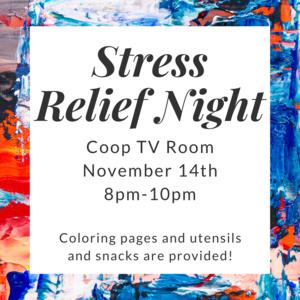Stress Relief Night