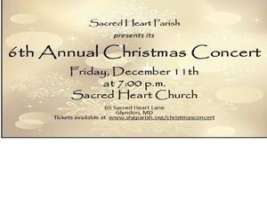 6th  Annual Christmas Concert at Sacred Heart Parish, Glyndon
