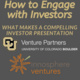 How to Engage with Investors: What makes a compelling investor presentation
