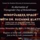 Transgender Day of Remembrance Mindfulness Space flier