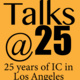 Talks at 25 webinar with IC alums Dave Rogers and Rand Geiger
