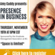 Amy Cuddy presents: Presence in Business