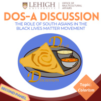 Dos-a Discussions Panel 2: South Asians in BLM & Colorism | Multicultural Affairs