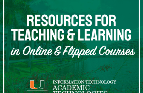 Resources for Teaching and Learning in Online and Flipped Courses