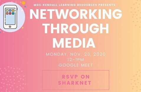 Networking Through Media