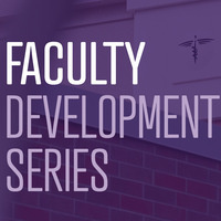 Faculty Development Series: Communities of Practice: A Collaborative Approach to Faculty Development