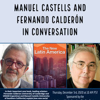 Book Discussion: The New Latin America with Manuel Castells and Fernando Calderón