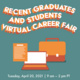 Recent Graduates and Students Virtual Career Fair
