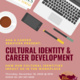 ASA & Career Services Present: Cultural Identity & Career Development