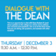 Dialogue with the Dean