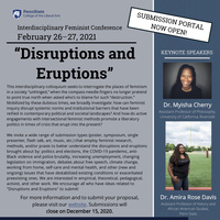 Disruptions and Eruptions: An Interdisciplinary Feminist Conference