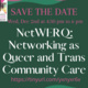 NetWERQ: Networking as Queer and Trans Community Care