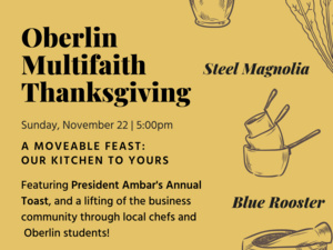 flyer for Oberlin Multifaith Thanksgiving on November 22 from 5-8 pm.