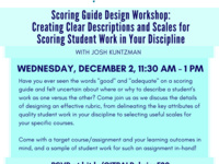 Scoring Guide Design Workshop: Creating Clear Descriptions and Scales for Scoring Student Work in Your Discipline