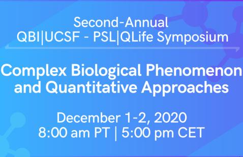 QBI/PSL-QLife Symposium: Complex Biological Phenomenon and Quantitative Approaches
