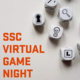 SSC Virtual Game Night