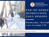 MACSA's End-of-Semester Mindfulness Yoga Session