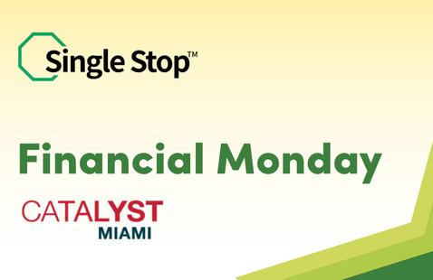 Single Stop Benefits Fair: Financial Monday