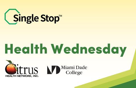 Single Stop Benefits Fair: Health Wednesday