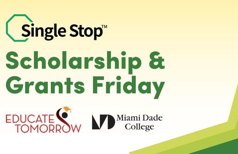 Single Stop Benefits Fair: Scholarships & Grants Friday