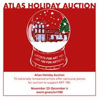 ART 180's Atlas Holiday Auction