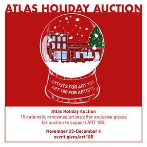 ART 180's Atlas Holiday Auction
