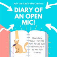 The Cat in the Cream Coffeehouse:  Diary of an Open Mic