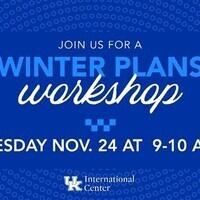 Winter Plans Workshop