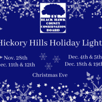 Black Hawk County Conservation's 1st Annual Hickory Hills Holiday Lights