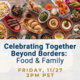 Celebrating Together Beyond Borders: Food & Family
