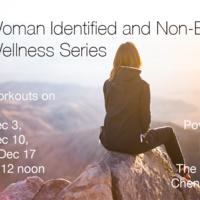Woman-Identified and Non-Binary Wellness Series
