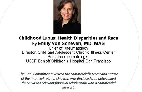 Grand Rounds   Childhood Lupus: Health Disparities and Race