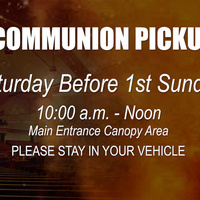 Communion Distribution and Pickup (December 5, 2020 10 a.m. to Noon)