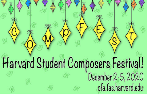 CompFest: Harvard Student Composers Festival