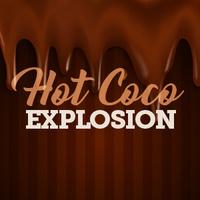 Hot Coco Explosion