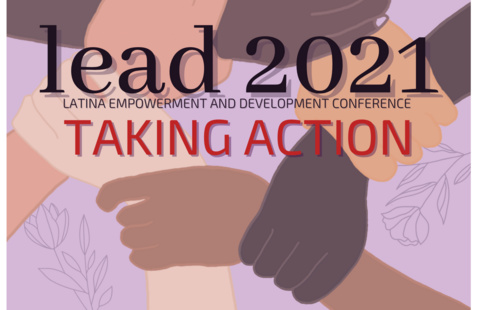 Latina Empowerment and Development (LEAD) Conference