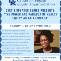"CHET's Speaker Series Presents: ""The Power and Paradox of Health Equity as an Approach"""