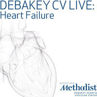 DeBakey CV Live: Heart Failure