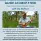 Music as Meditation