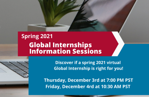 Spring 2021 Global Internships Information Sessions