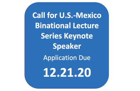 Call for Keynote Speaker for the U.S.-Mexico Binational Lecture Series