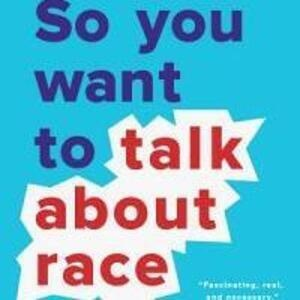 BG Community Reads: So You Want to Talk About Race