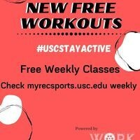 Free USC Stay Active Fitness Classes powered by WORK