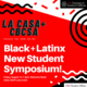 Black & Latinx New Student Symposium