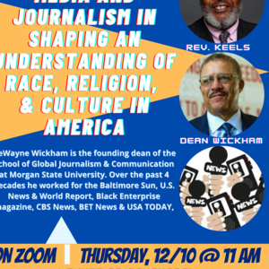 Insightful Foundations Series: The Impact of Media and Journalism in Shaping an Understanding of Race, Religion, and Culture in America