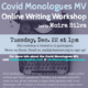 Covid Monologues MV: Online Writing Workshop