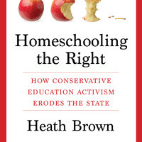 Homeschooling the Right, Heath Brown