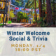 [Global Engagement] Winter Welcome Social & Trivia