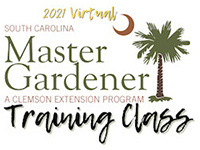 2021 Virtual South Carolina Master Gardener Training Class