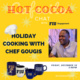 Cafecito Chat: Holiday Cooking with Chef Gougis